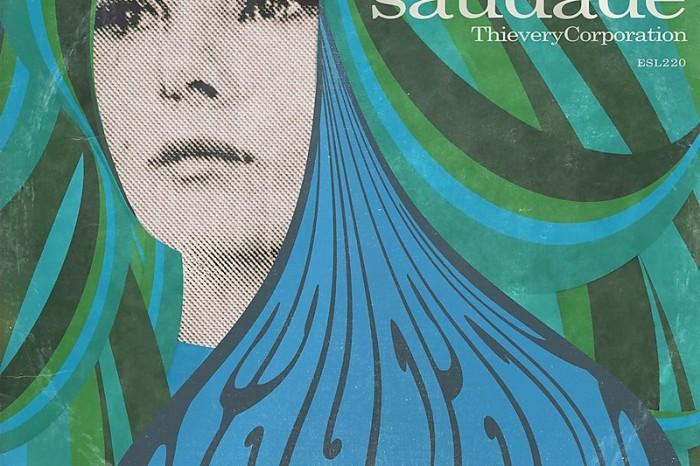 Thievery Corporation – Saudade