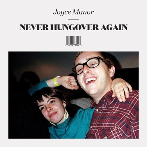 joyce-manor-never-hungover-again (1)