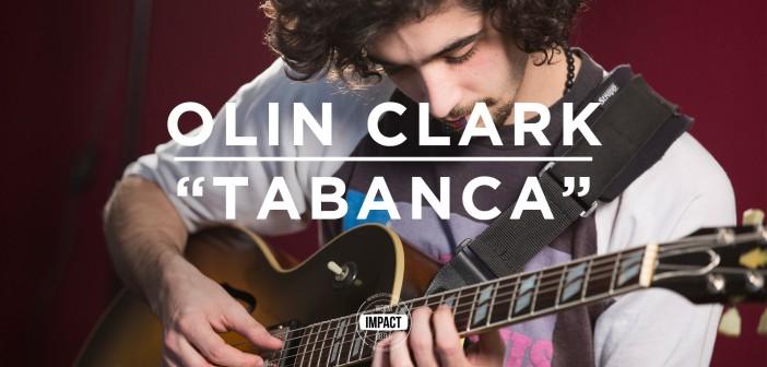 "VIDEO PREMIERE: Olin Clark – ""Tabanca"" – (Live @ WDBM)"