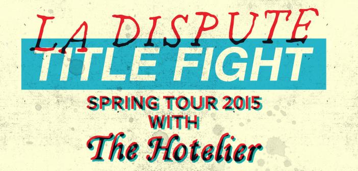 La Dispute, Title Fight & The Hotelier | Concert Review