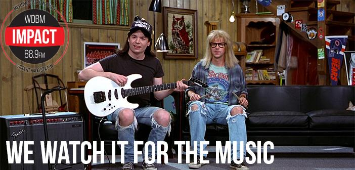 We Watch it for the Music: Wayne's World