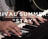 "VIDEO PREMIERE: Rival Summers – ""Stay"" (Live @ WDBM)"