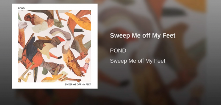 Sweep Me Off My Feet | Pond