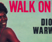 Throwback Thursday — Walk On By | Dionne Warwick (1964)