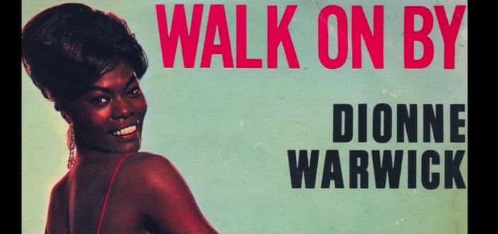 Throwback Thursday — Walk On By | Dionne Warwick (1964)