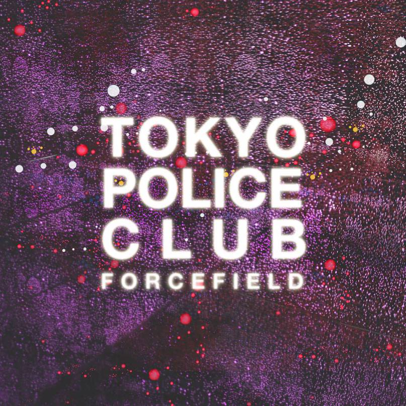Tokyo+Police+Club+-+Forcefield