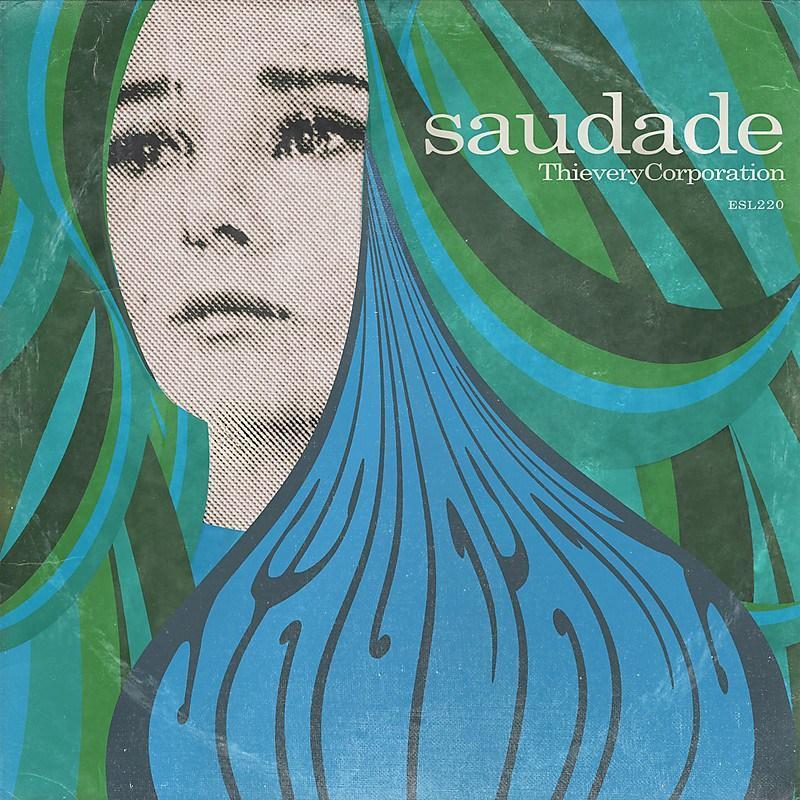 Thievery+Corporation+-+Saudade