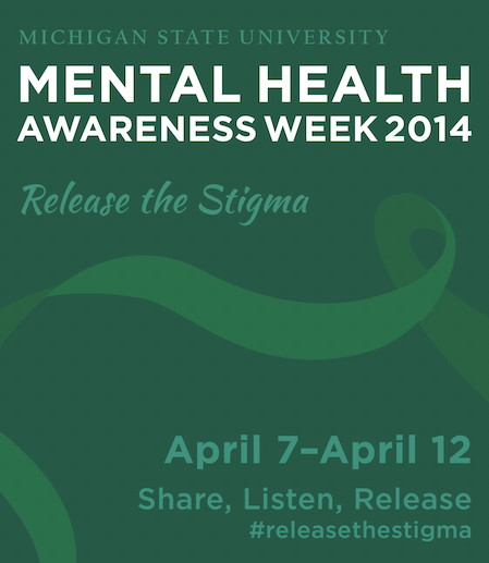 Mental Health Awareness Week 2014: April 7 to April 12