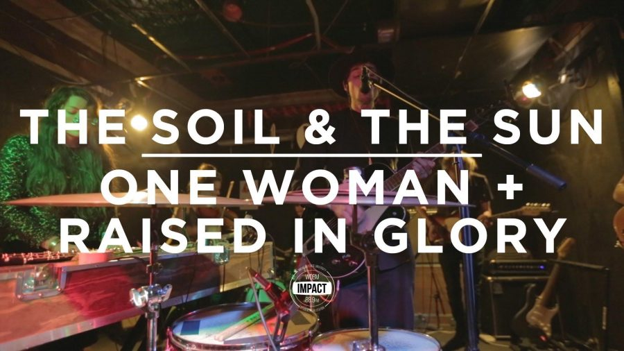 VIDEO PREMIERE: The Soil & The Sun -