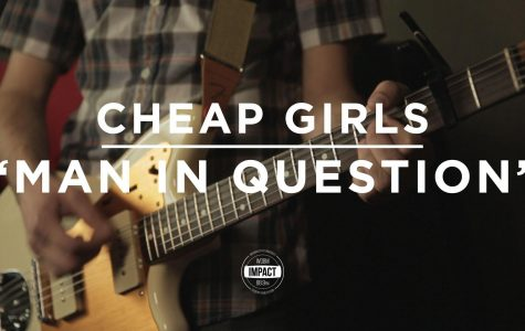 "VIDEO PREMIERE: Cheap Girls – ""Man In Question"" (Live @ WDBM)"