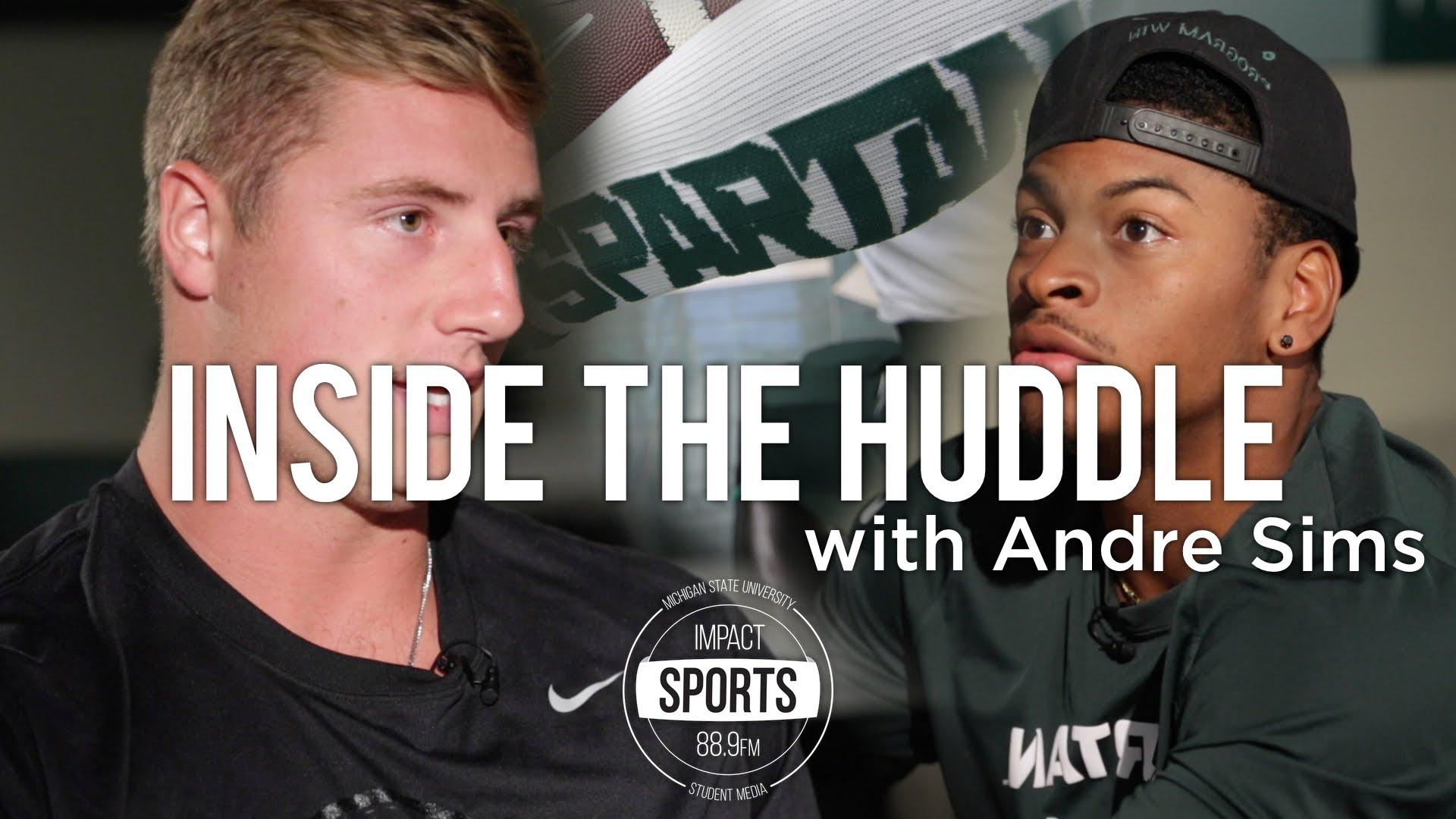 Inside the Huddle: MSU Football - Connor Cook