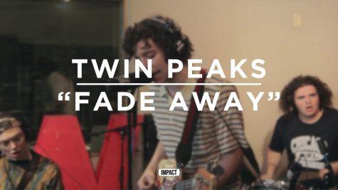 """VIDEO PREMIERE: Twin Peaks – """"Fade Away"""" (Live @ WDBM)"""