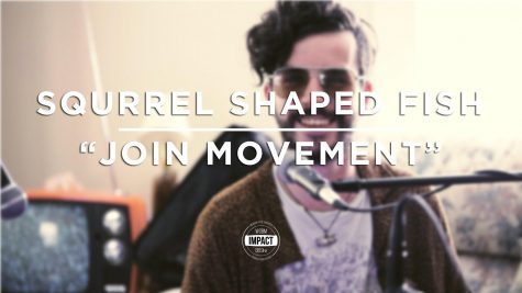 """VIDEO PREMIERE: Squirrel Shaped Fish – """"Join Movement"""" (Live @ Hayford House)"""