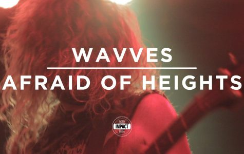 "VIDEO PREMIERE: WAVVES – ""Afraid of Heights"" (Live @ The Loft)"