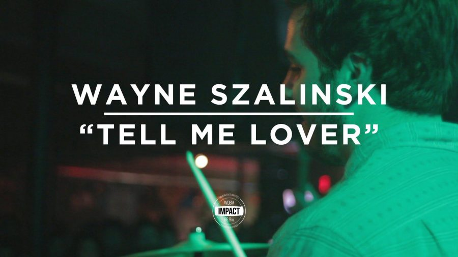 VIDEO+PREMIERE%3A+Wayne+Szalinski+-+%22Tell+Me+Lover%22+%28Live+%40+The+Loft%29