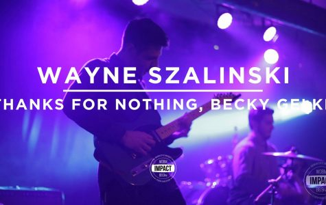 "VIDEO PREMIERE: Wayne Szalinski – ""Thanks For Nothing, Becky Gelke"" (Live @ The Loft)"