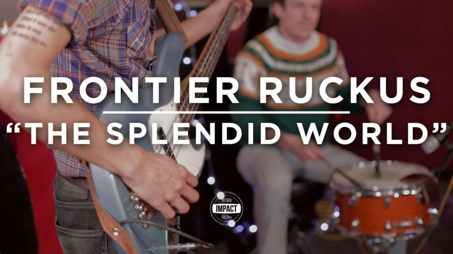 VIDEO+PREMIERE%3A+Frontier+Ruckus+-+%22The+Splendid+World%22+%28Live+%40+WDBM%29