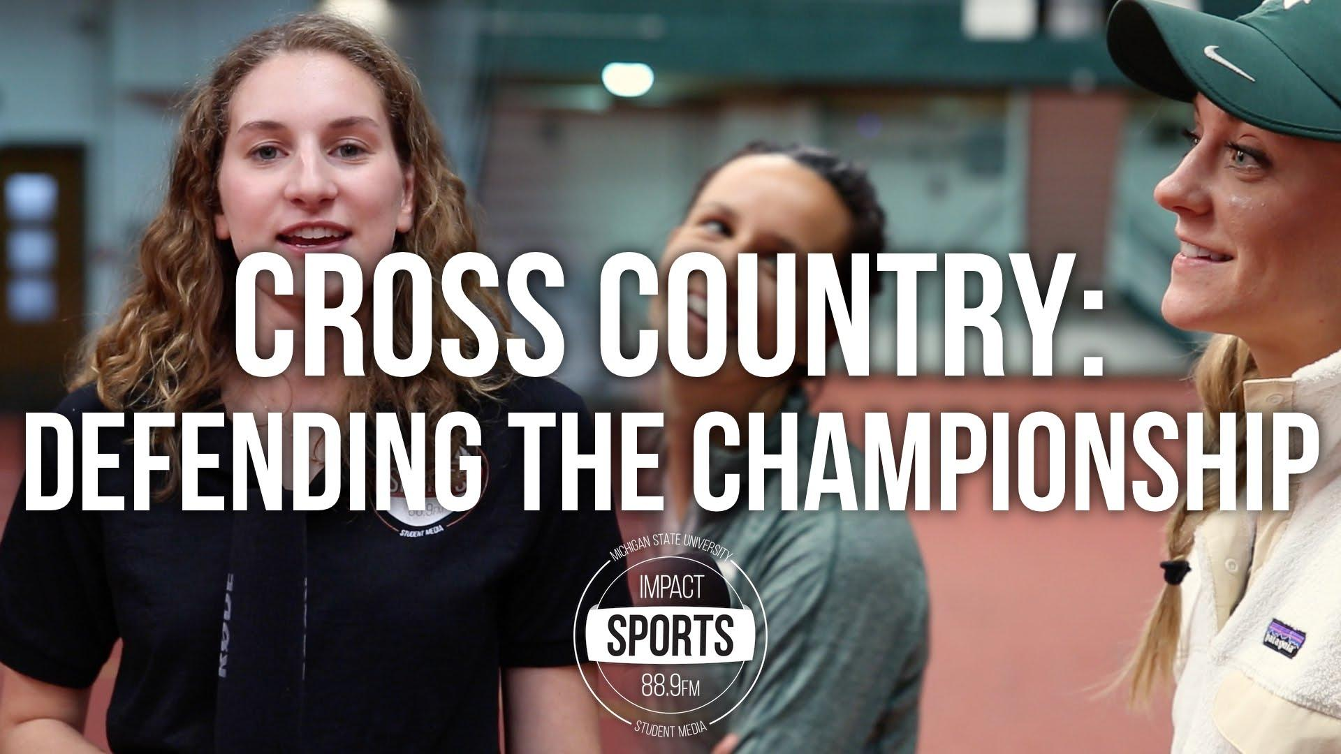 Cross Country: Defending the Championship