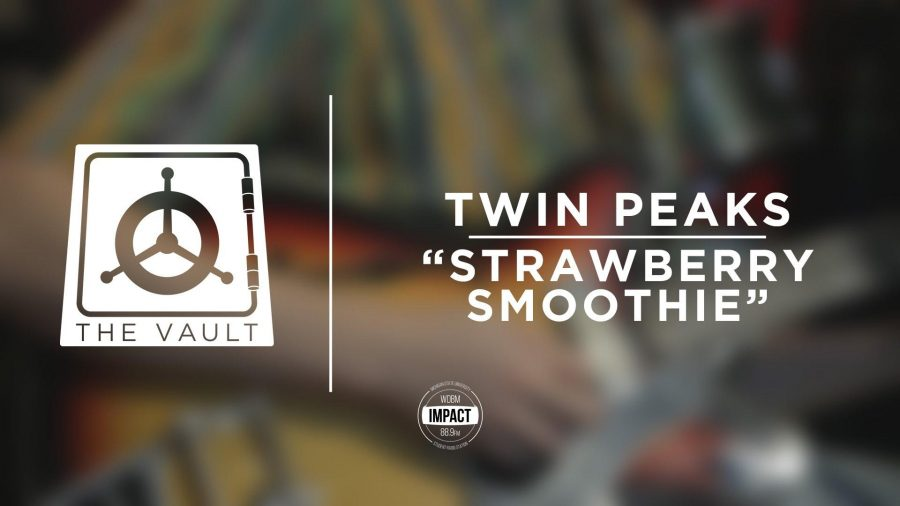 From+The+Vault%3A+Twin+Peaks++-+%22Strawberry+Smoothie%22+%28Live+%40+WDBM%29