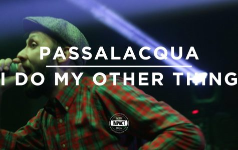 "VIDEO PREMIERE: Passalacqua – ""I Do My Other Thing"" (Live @ MSU Union)"