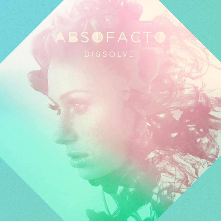 Dissolve | Absofacto