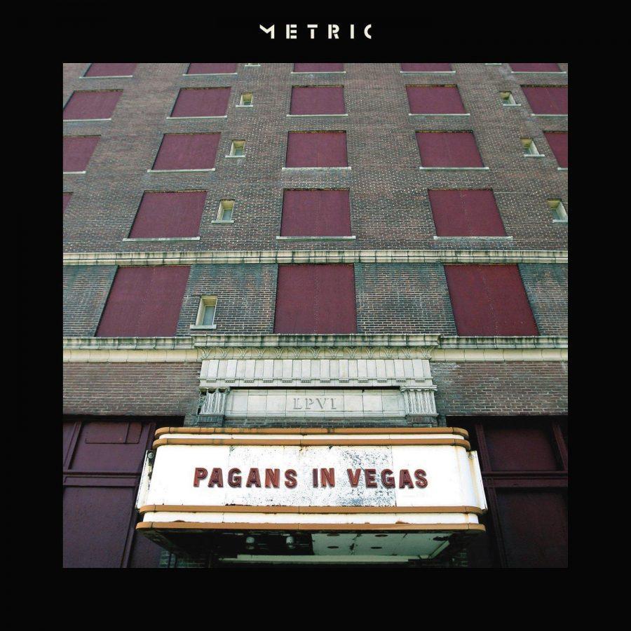 Pagans in Vegas | Metric