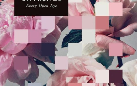 Every Open Eye | Chvrches
