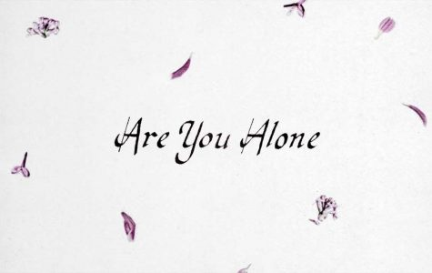 Are You Alone? | Majical Cloudz