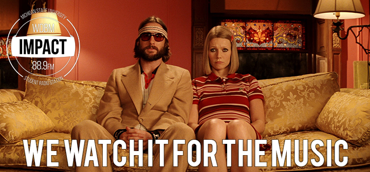 We Watch it for the Music | The Royal Tenenbaums