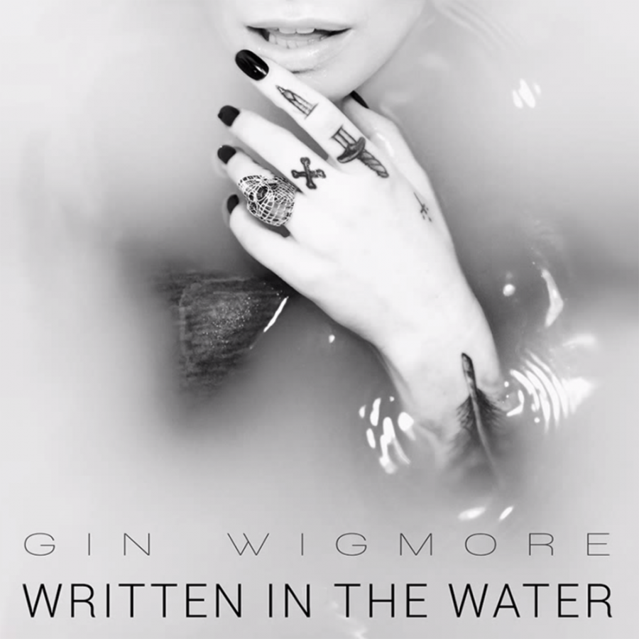 Written In The Water | Gin Wigmore