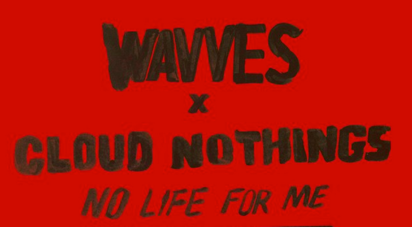 Nothing Hurts | Wavves & Cloud Nothings