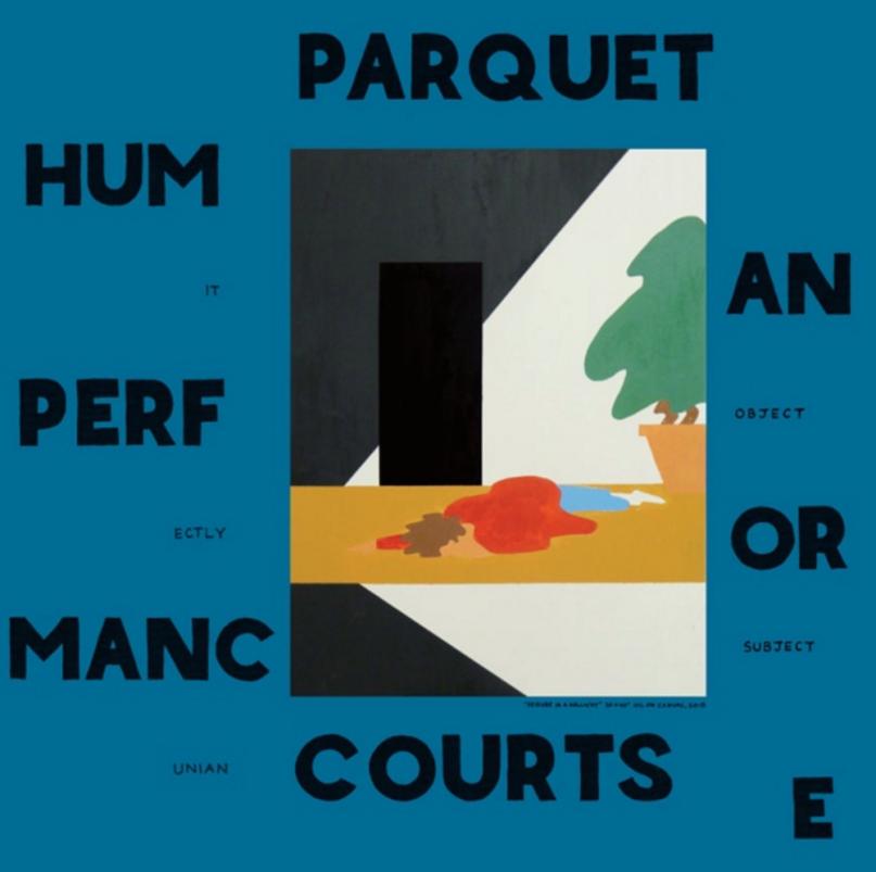 Parquet+Courts+%7C+Human+Performance