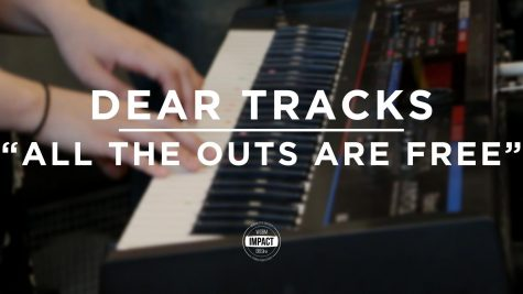 "Dear Tracks – ""All the Outs Are Free"" (Live @ WDBM)"