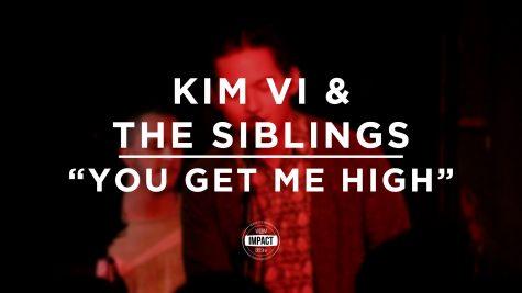 "Kim Vi & the Siblings – ""You Get Me High"" (Live @ Mac's Bar)"