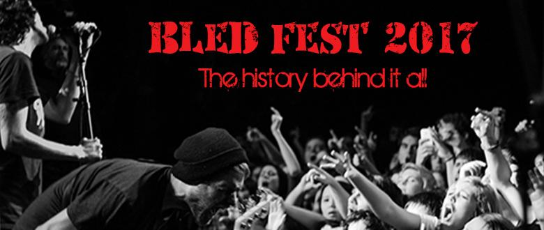 Bled+Fest+2017+%7C+The+History+Behind+It+All