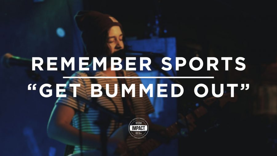 "Remember Sports – ""Get Bummed Out"" (Live @ WDBM)"