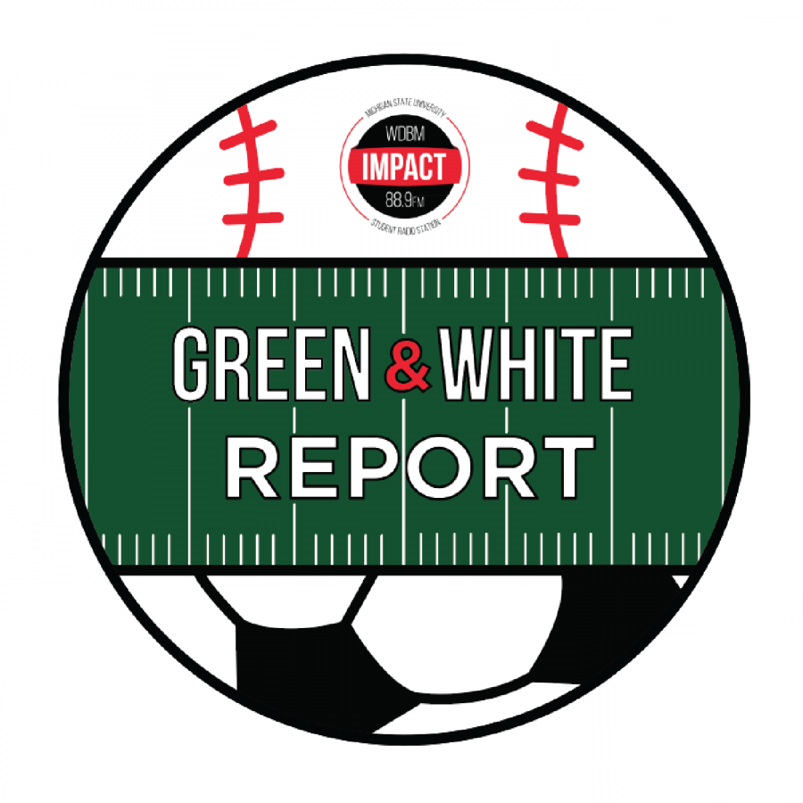 The Green & White Report – 05/12/19 – I Am Legend or Summer in East Lansing?
