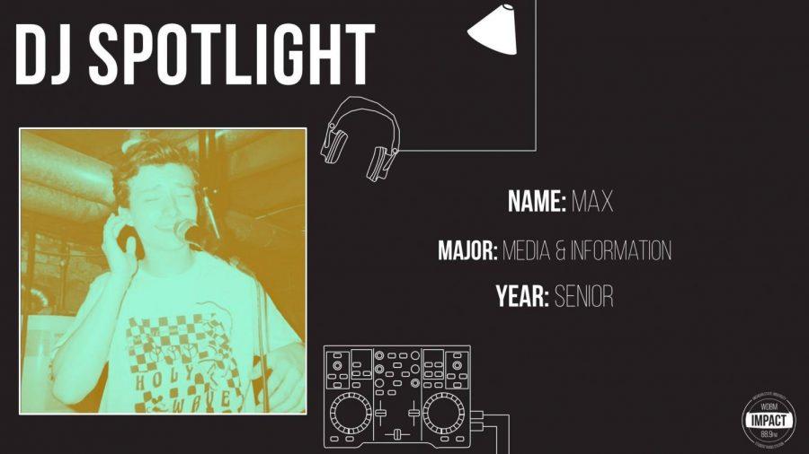 DJ+Spotlight+of+the+Week+-++Max