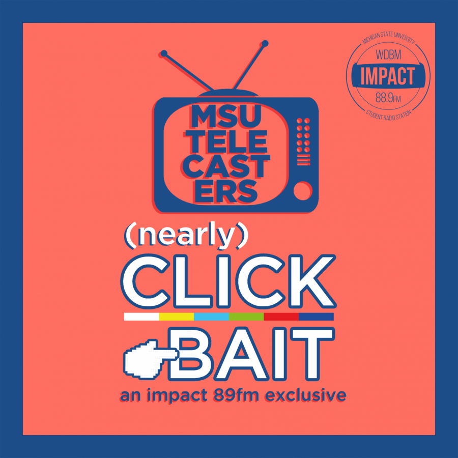 MSU Telecasters' Nearly Clickbait – 3/15/20 – The Quest For More Water