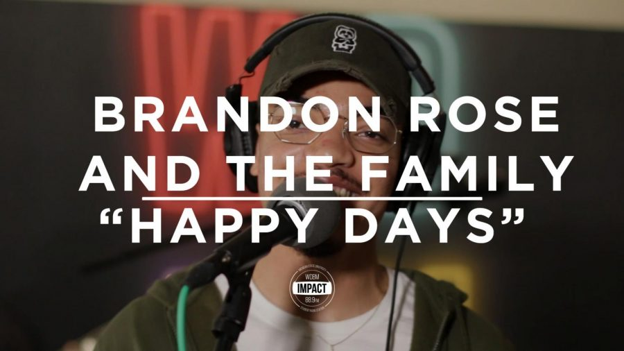 """Brandon Rose and The Family- """"Happy Days""""(Live at WDBM)"""
