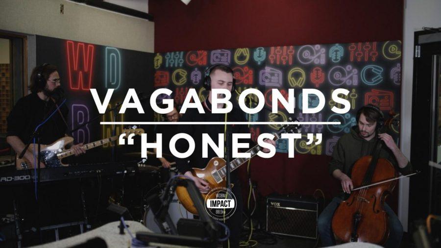"""Vagabonds- """"Honest"""" (Live @ WDBM)"""