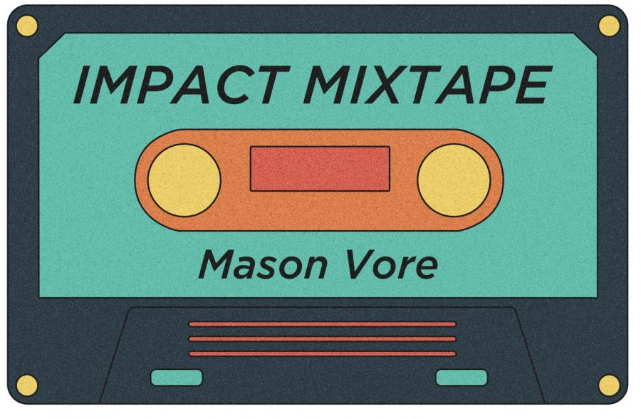 "Impact Mixtape | ""Malcolm in the Middle just came on"" by Mason Vore"